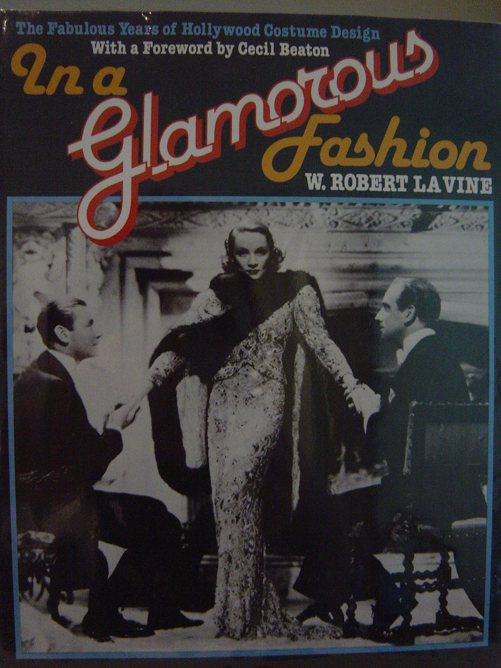 Image for In a Glamorous Fashion : the Fabulous Years of Hollywood Costume Design