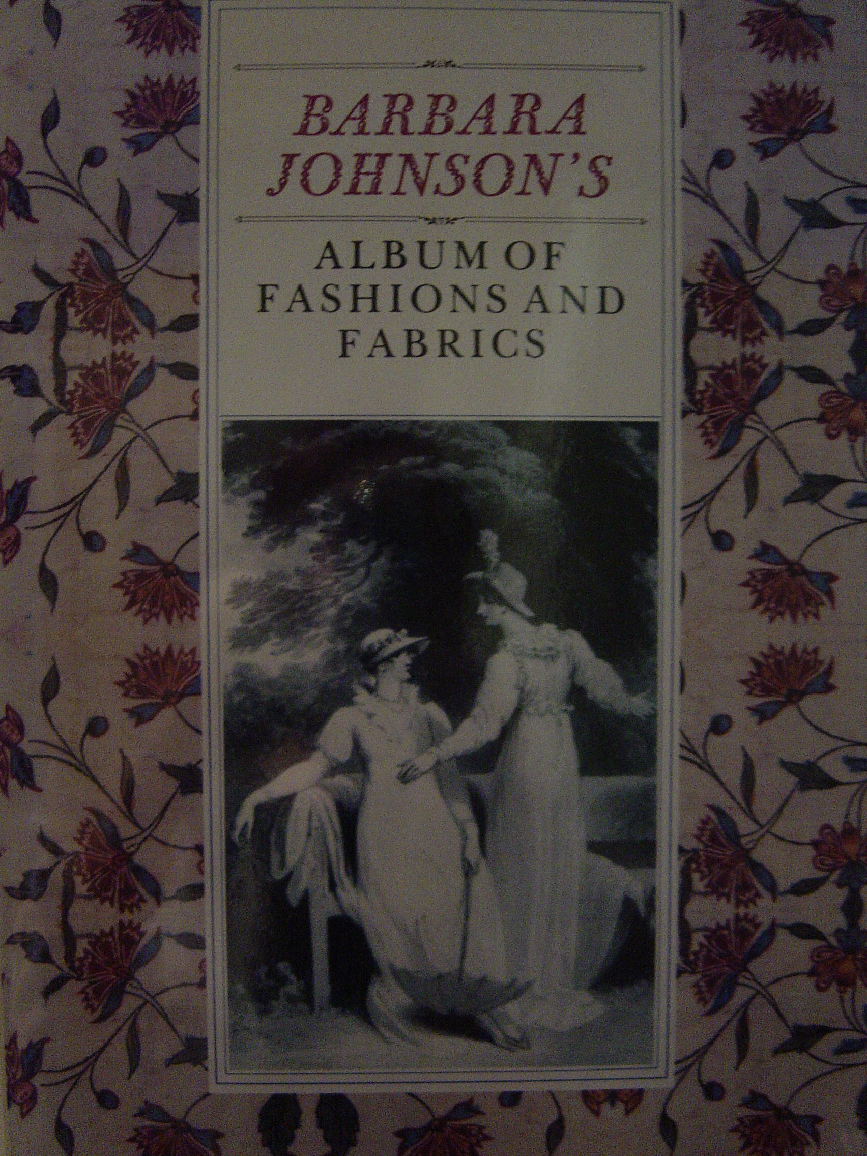 Image for Barbara Johnson's Album of Fashions and Fabrics