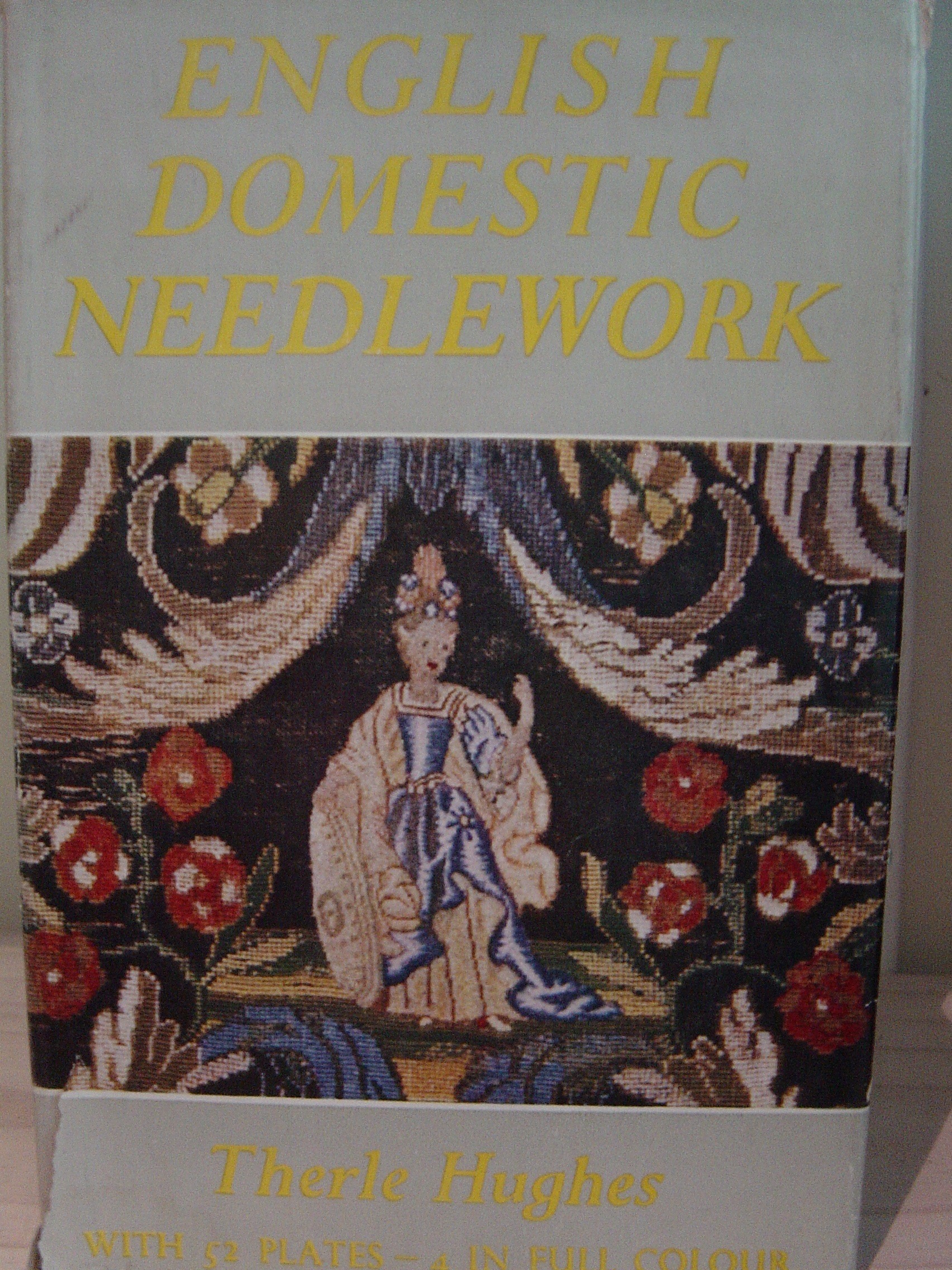 Image for English Domestic Needlework 1660-1860