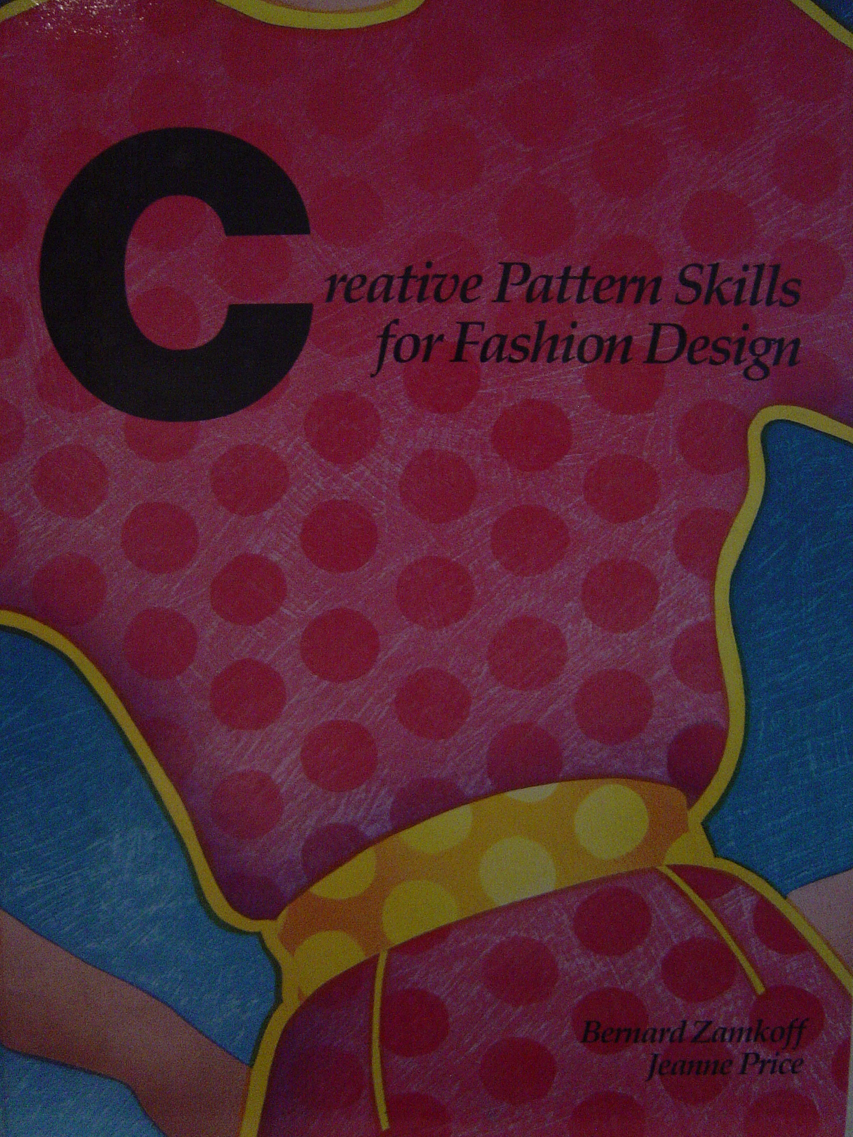 Image for Creative Pattern Skills for Fashion Design