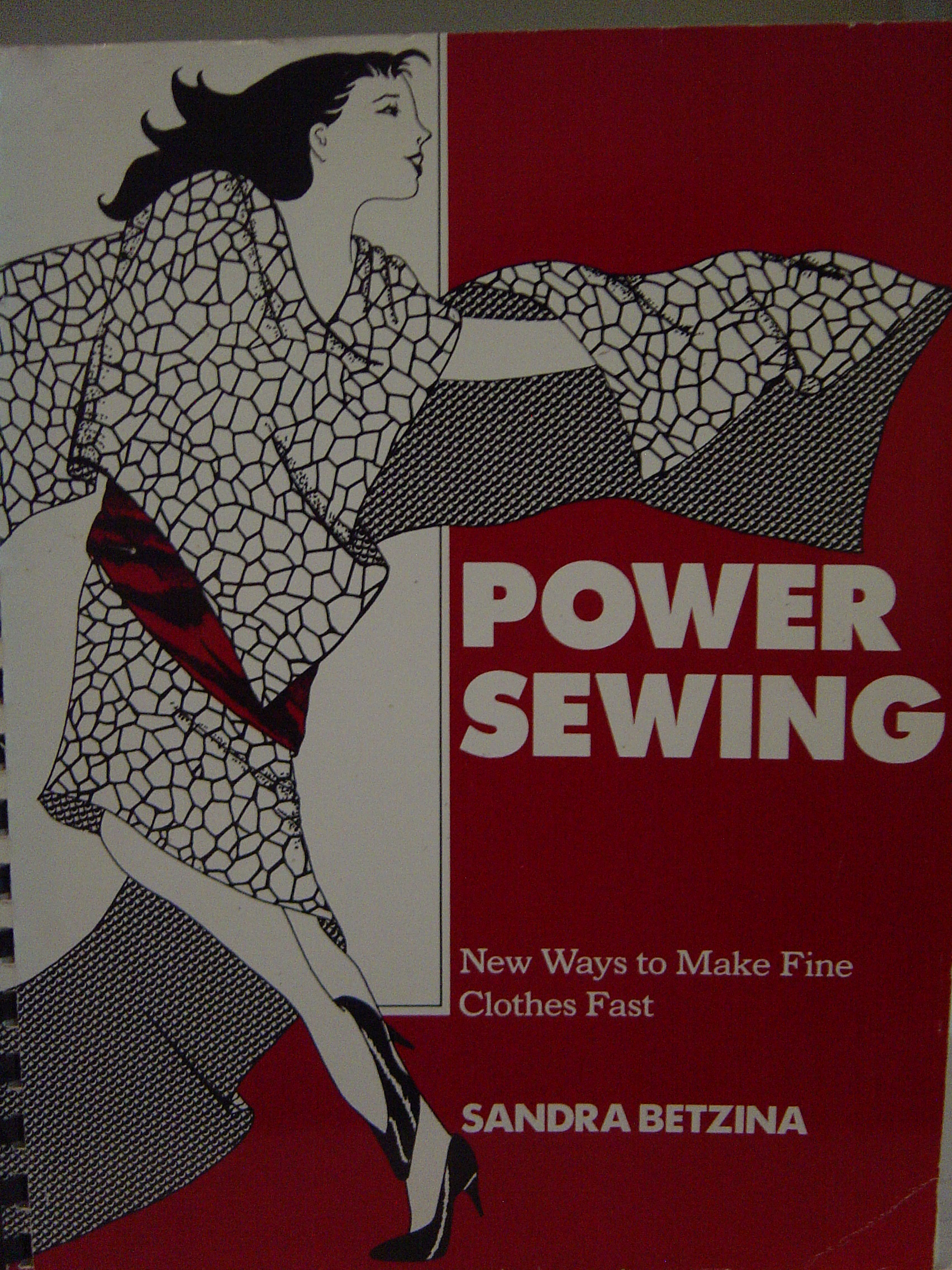 Image for Power Sewing : New Ways to Make Fine Clothes Fast