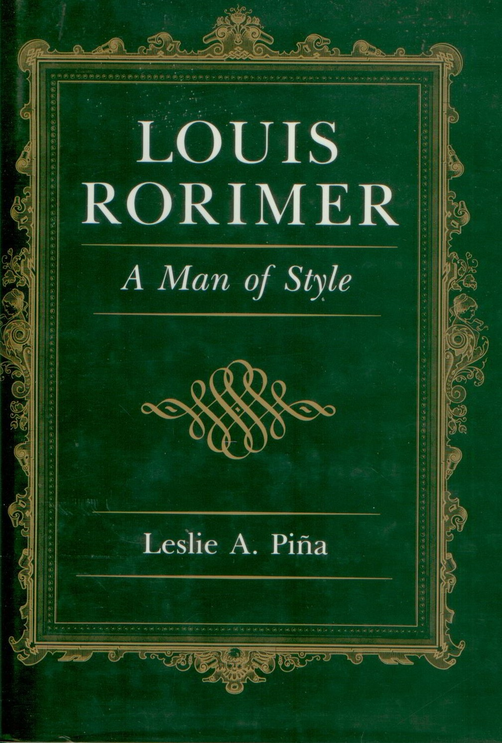 Louis Rorimer: A Man of Style