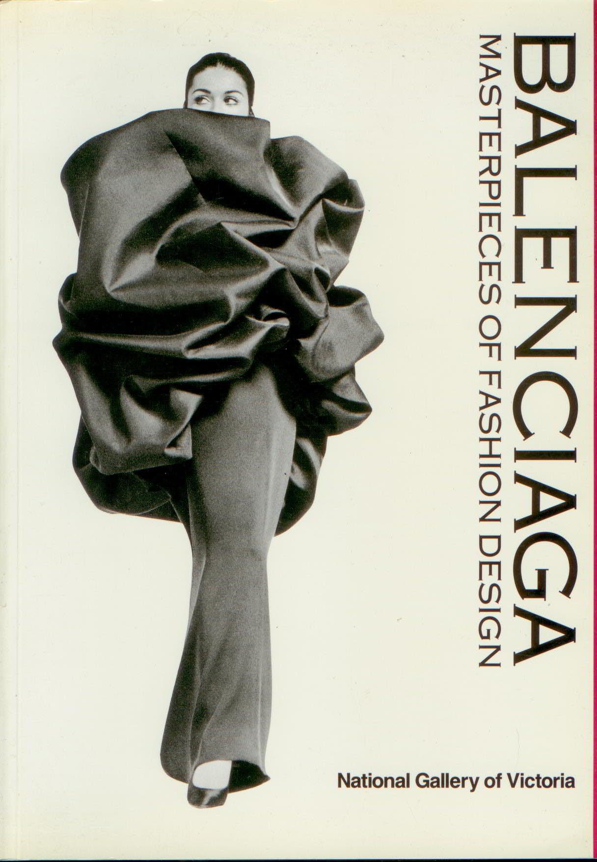 Balenciaga : Masterpieces of Fashion Design
