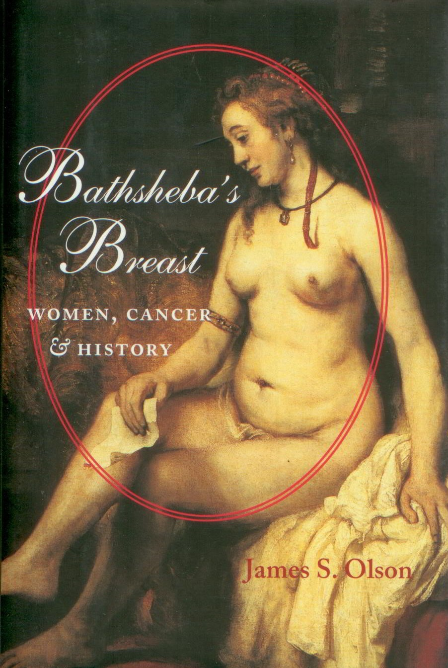 Image for Bathsheba's Breast: Women, Cancer, and History