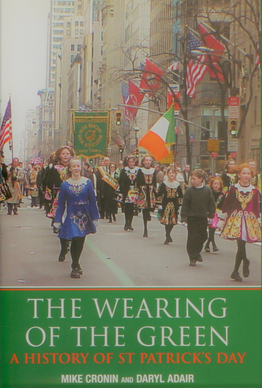 Image for The Wearing of the Green: A History of St Patrick's Day