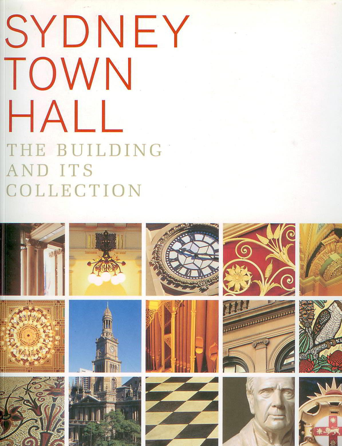 Image for Sydney Town Hall : The Building and Its Collection