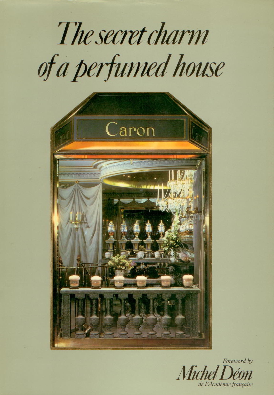 Image for The Secret Charm of a Perfumed House