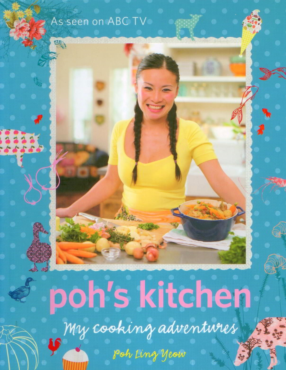 Image for Poh's Kitchen : My Cooking Adventures